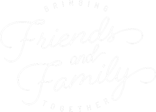 Bringing Friend and Family Together REG